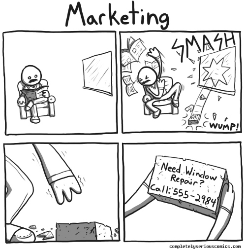 Marketing, by Completely Serious Comics